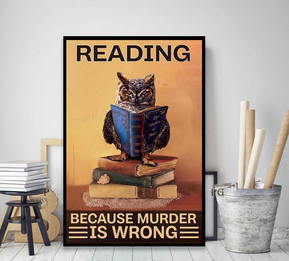 Owl reading because murder is wrong poster decor art