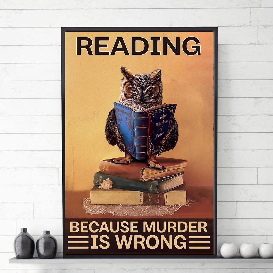 Owl reading because murder is wrong poster