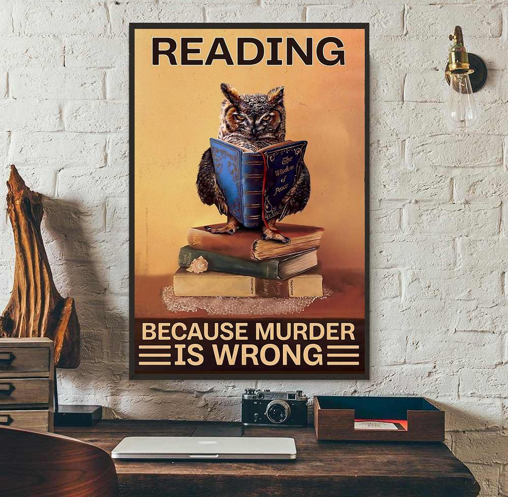 Owl reading because murder is wrong poster wall art