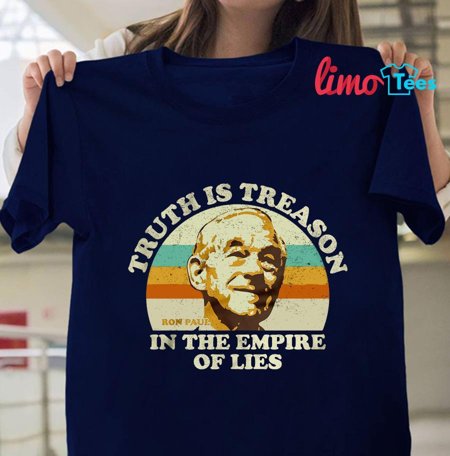 Ron Paul vintage truth is treason in the empire of lies t-shirt