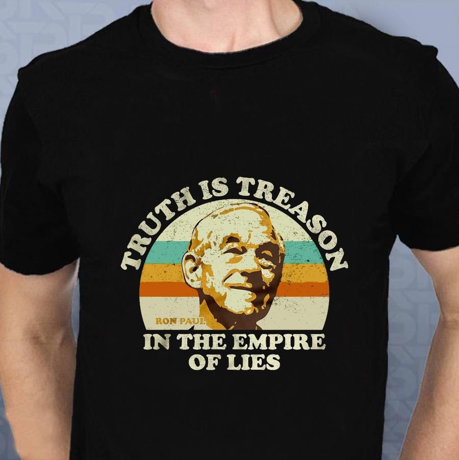 Ron Paul vintage truth is treason in the empire of lies t-s t-shirt