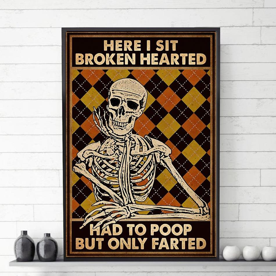 Skeleton here I sit had to poop poster