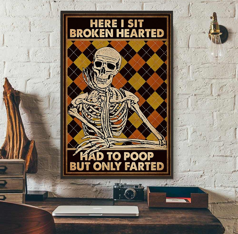 Skeleton here I sit had to poop poster wall art