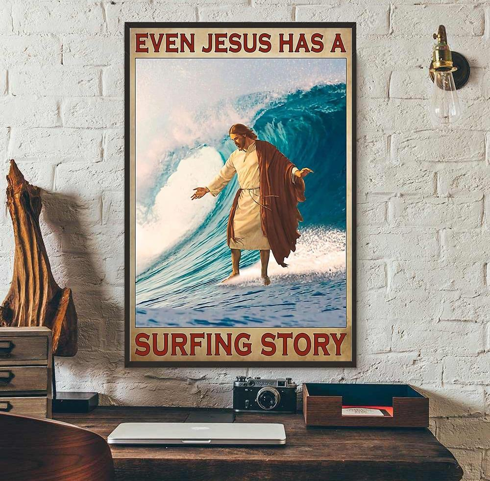 Surfing even Jesus has a surfing story poster wall art