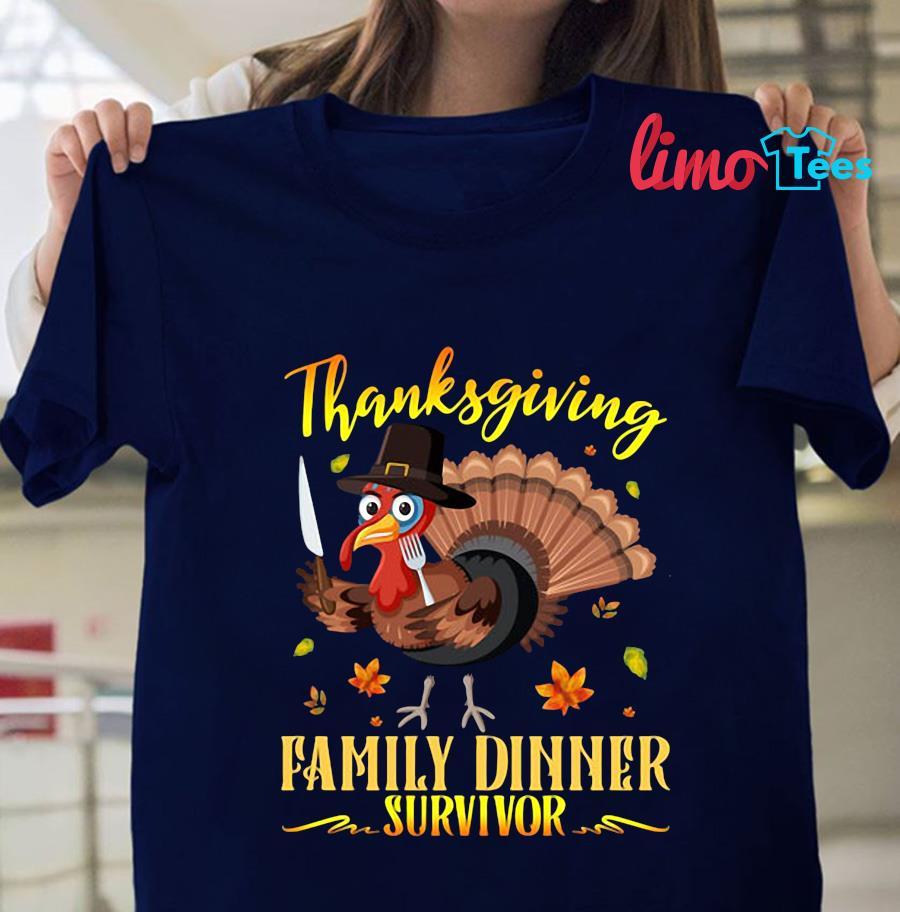 Thanksgiving family dinner surviover t-shirt