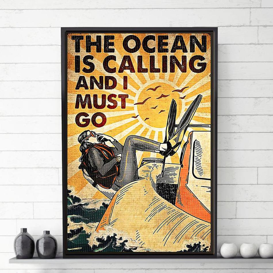 The Ocean is calling and I must go canvas