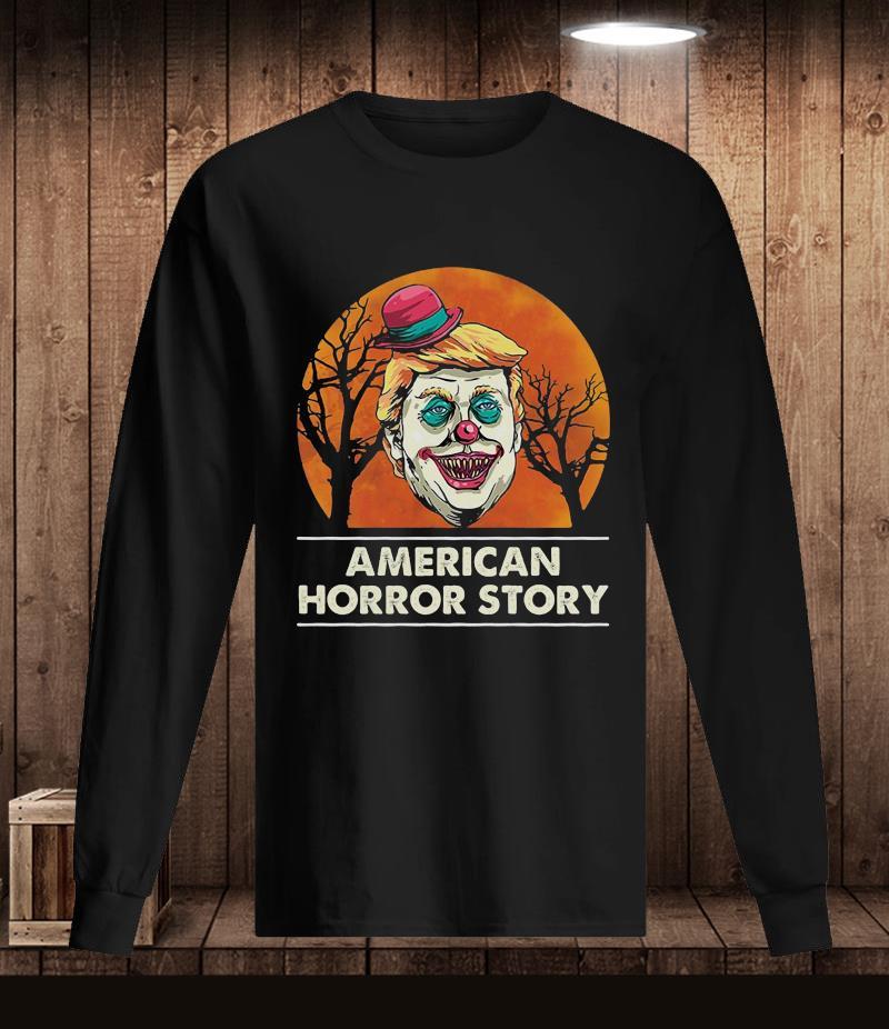 Trump Clown American Horror Story t-s Longsleeve