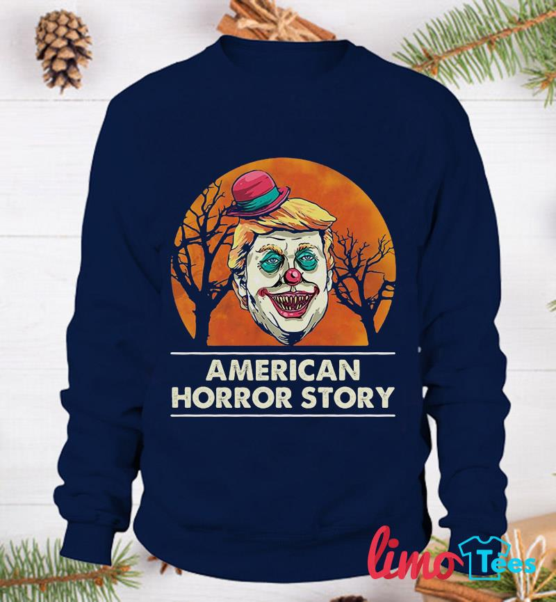 Trump Clown American Horror Story t-s sweatshirt