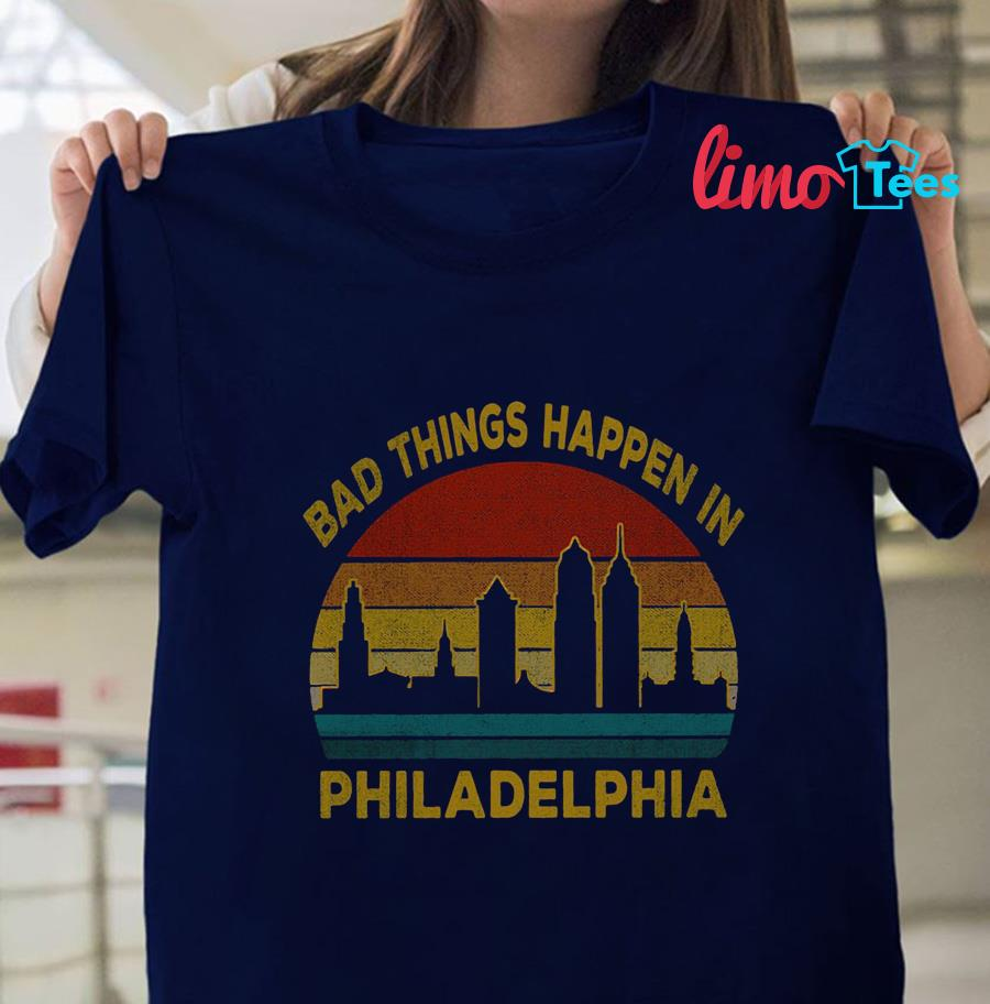 Trump Debate Quote bad things happen in Philadelphia t-shirt