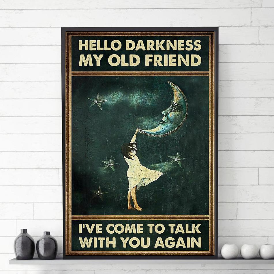 Vintage hello darkness my old friend I've come to talk with you poster