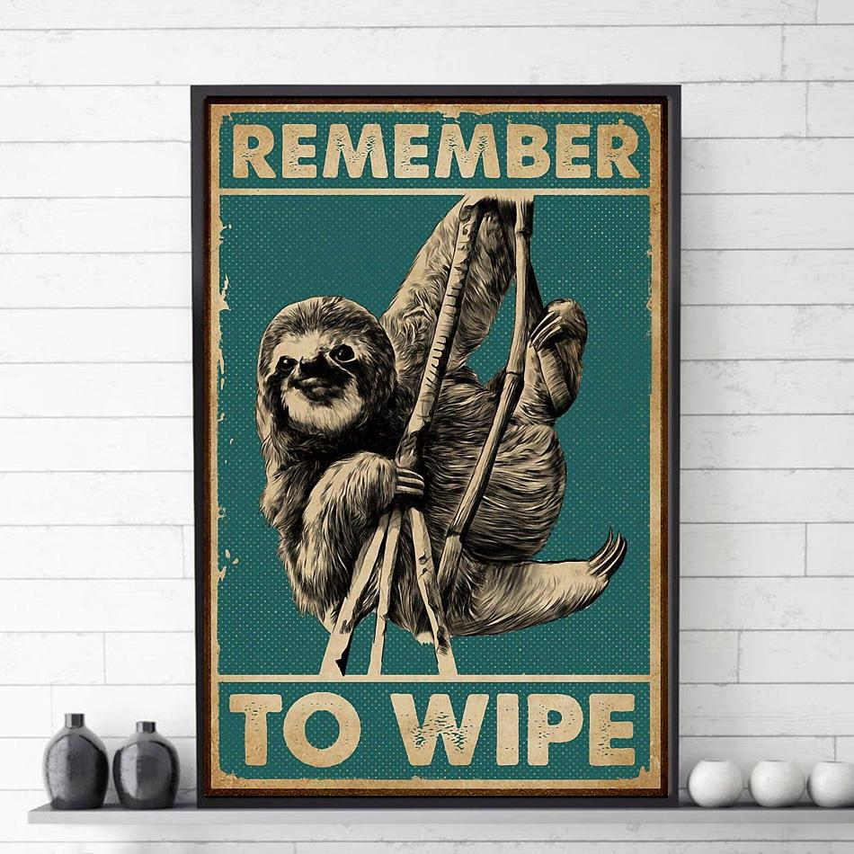 Vintage sloth remember to wipe poster