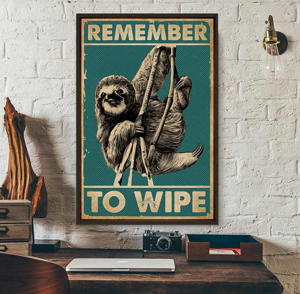 Vintage sloth remember to wipe poster wall art