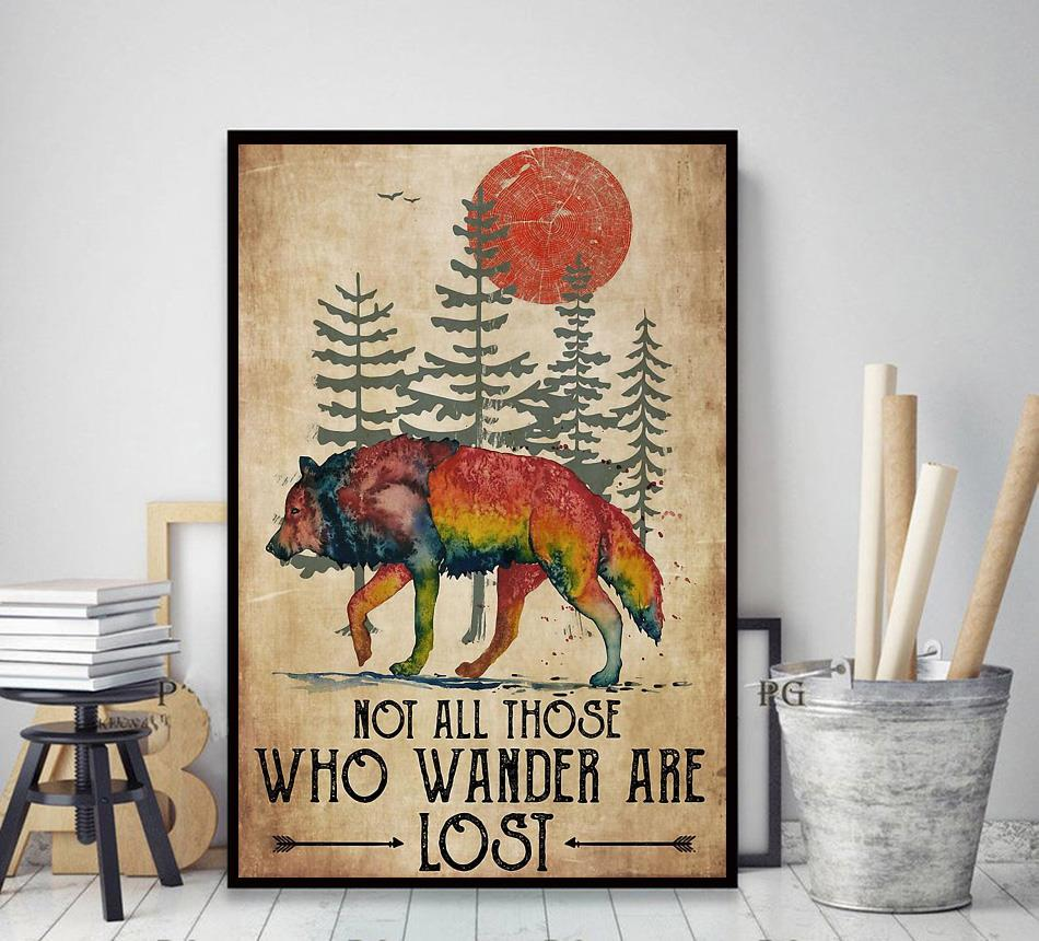 Wolf not all those who wander are lost poster canvas decor art