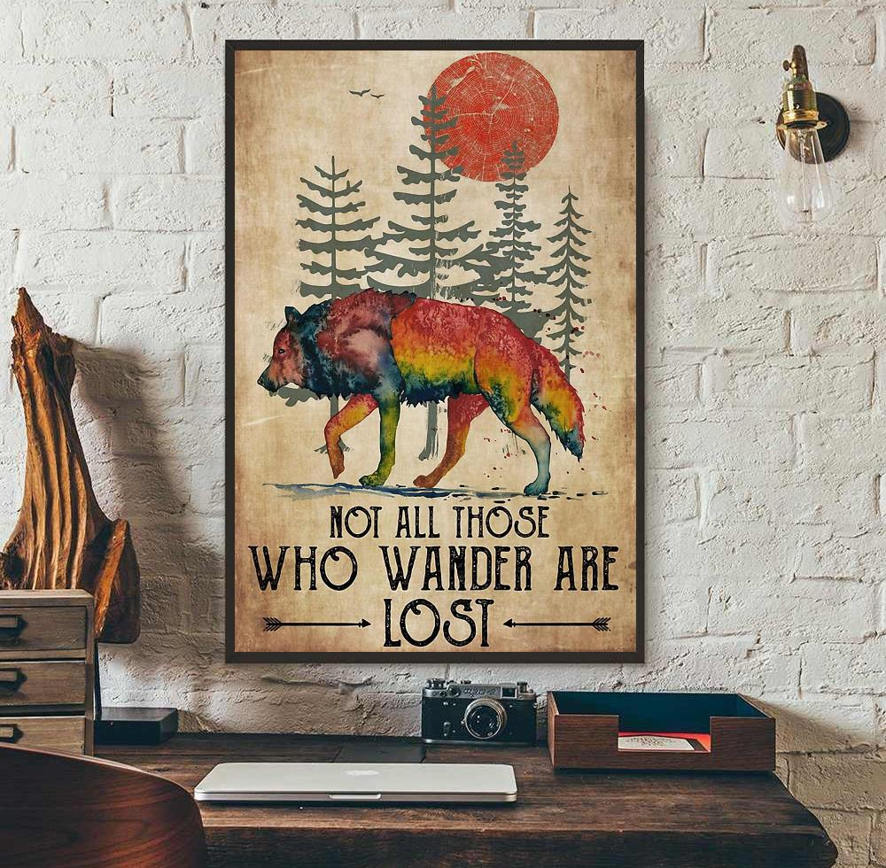 Wolf not all those who wander are lost poster canvas wall art