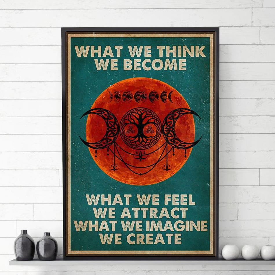 What we think we become gothic magic witch poster