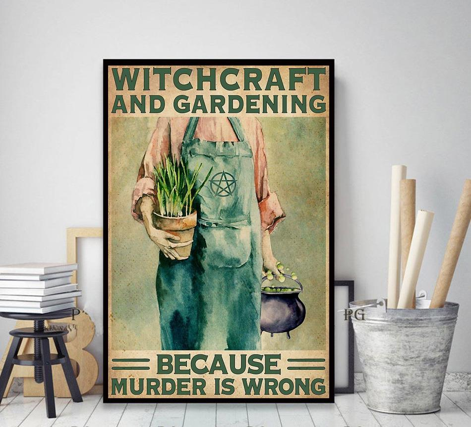 Witchcraft and Gardening because murder is wrong vertical canvas decor art