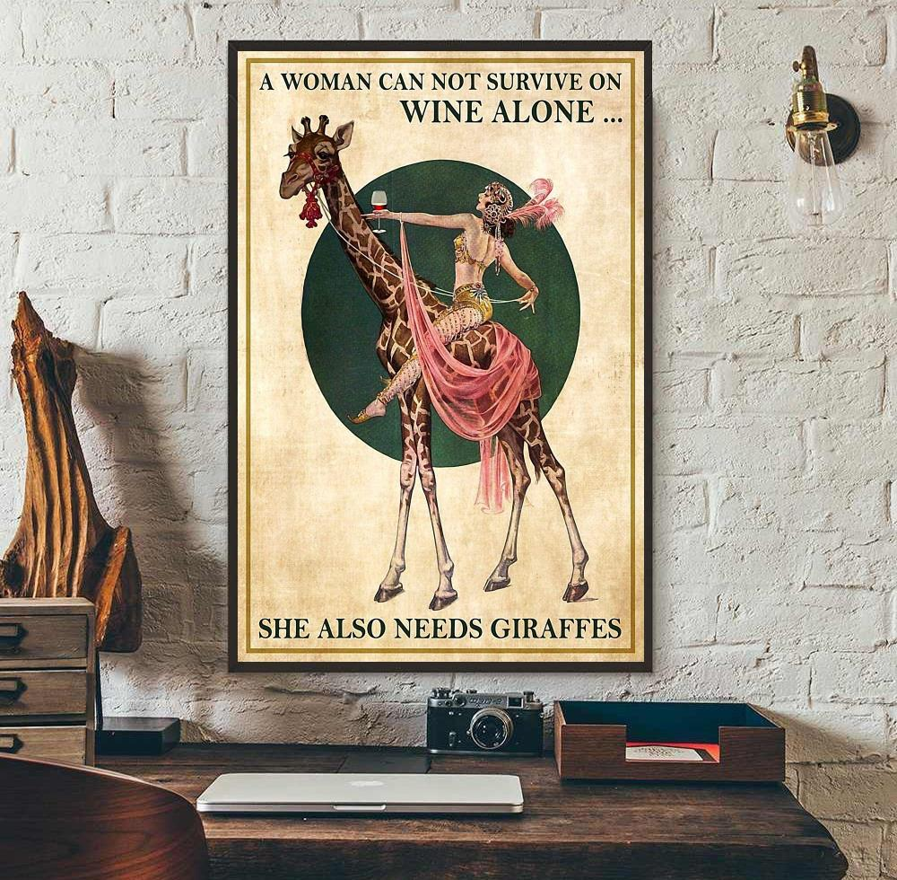 Woman cannot survive on wine alone she also needs Giraffes poster wall art